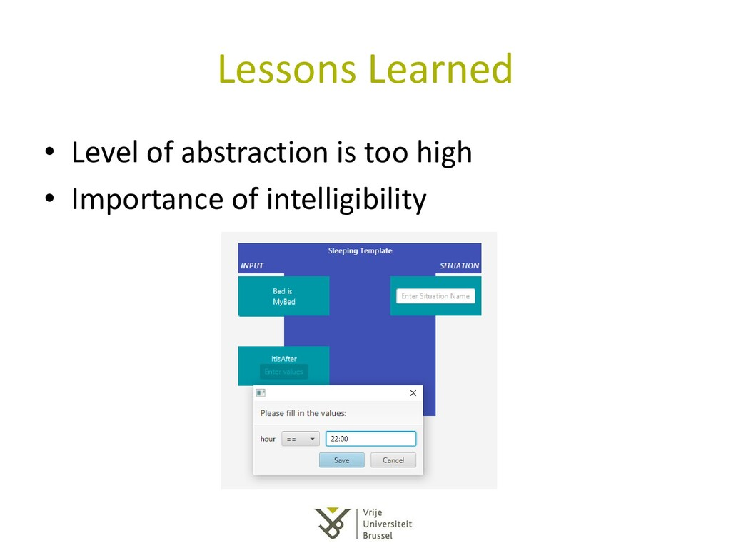 Lessons Learned • Level of abstraction is too h...