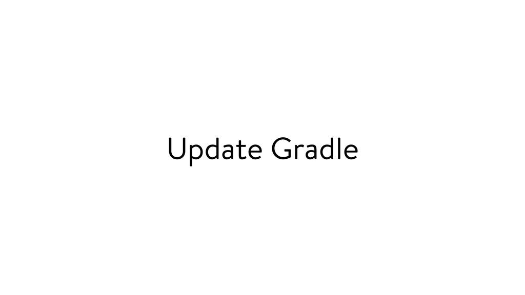Update Gradle