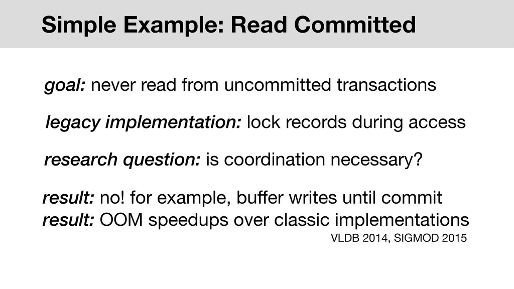 Simple Example: Read Committed legacy implement...