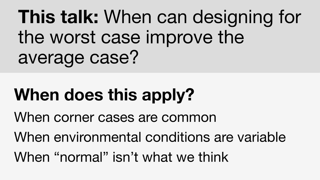 When does this apply? When corner cases are com...