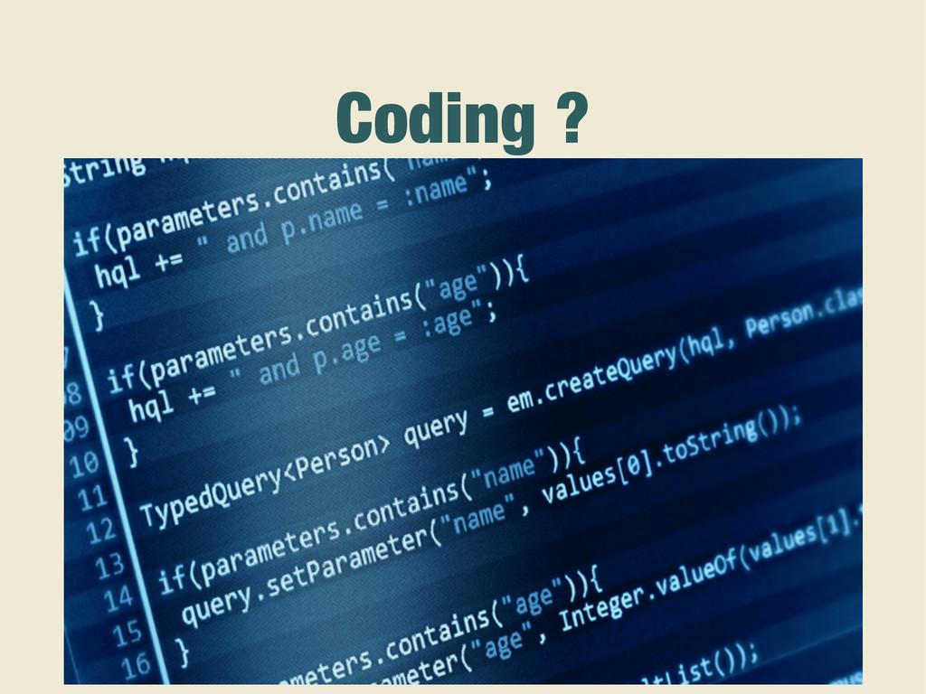 Coding ?