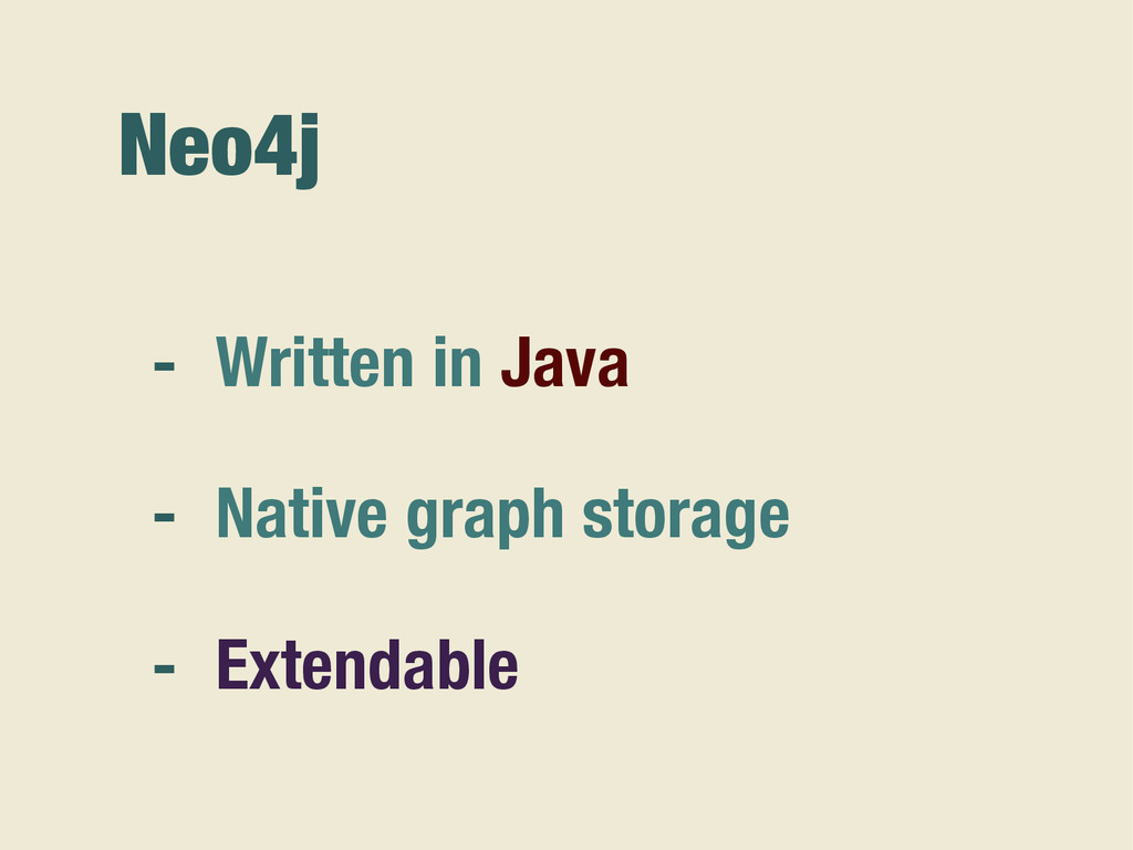 Neo4j - Written in Java - Native graph storage ...