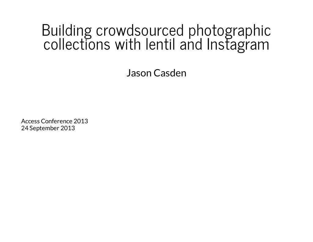 Building crowdsourced photographic collections ...