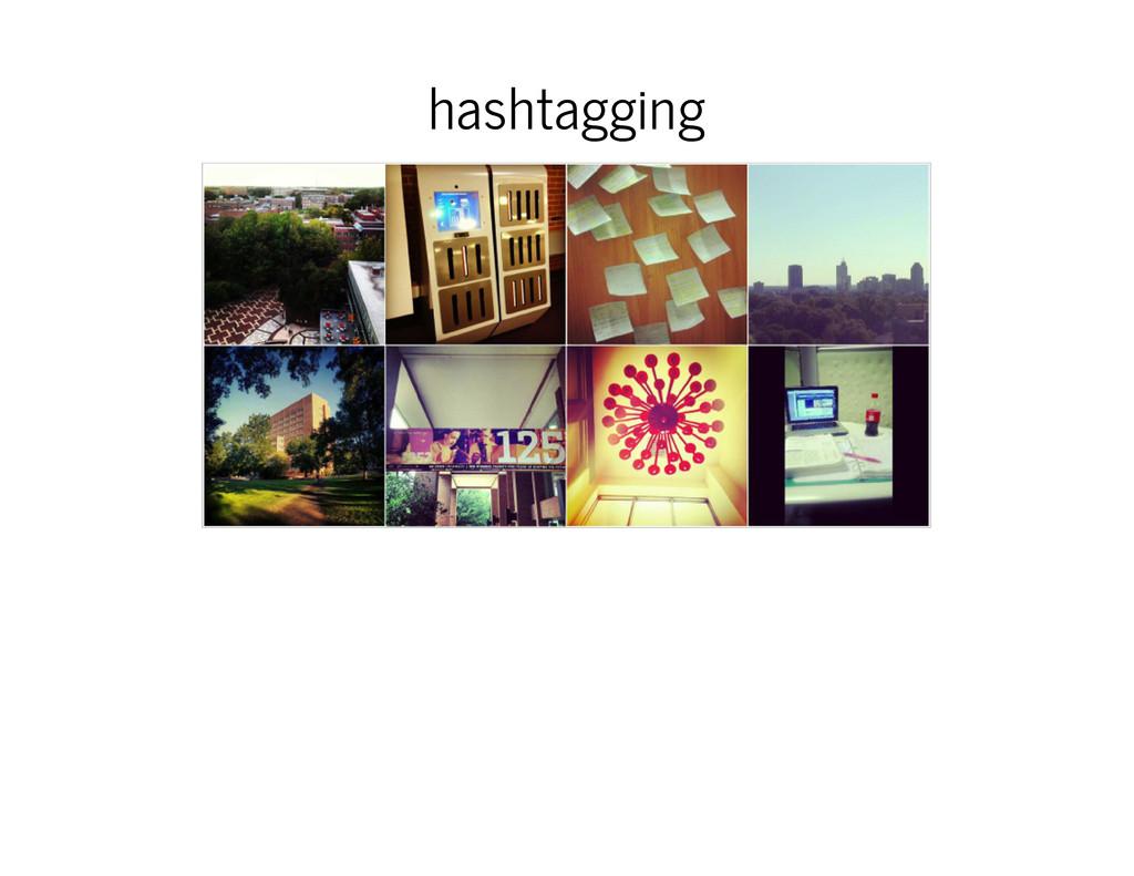 hashtagging