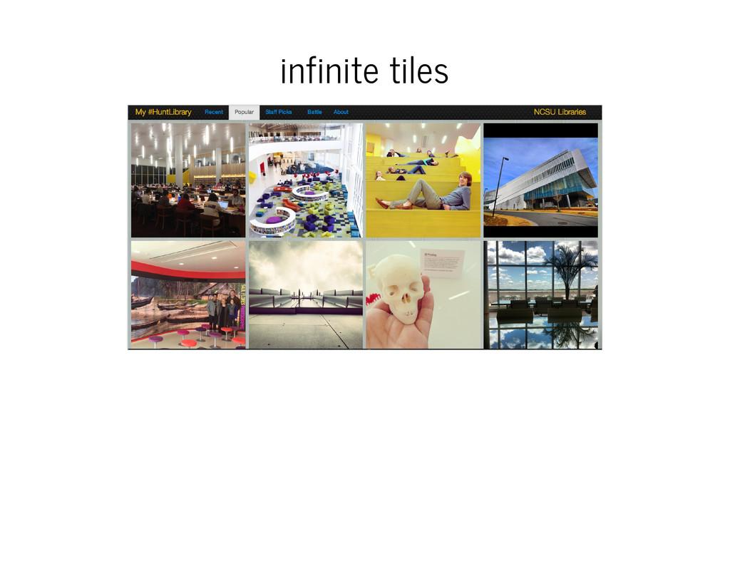 infinite tiles