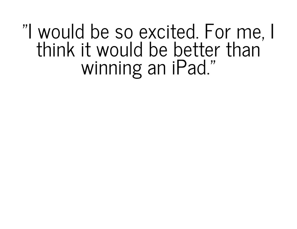"""""""I would be so excited. For me, I think it woul..."""