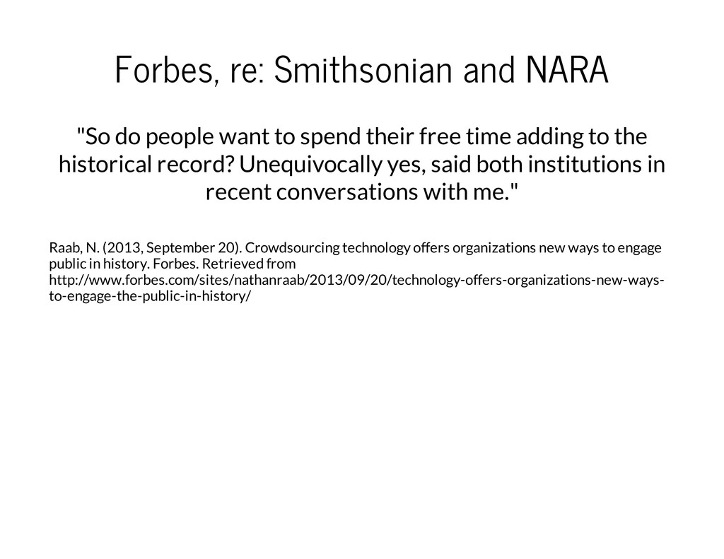 """Forbes, re: Smithsonian and NARA """"So do people ..."""