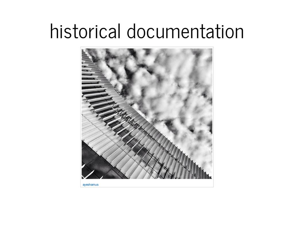 historical documentation