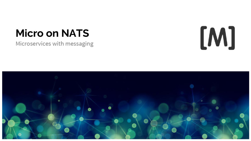 Micro on NATS Microservices with messaging