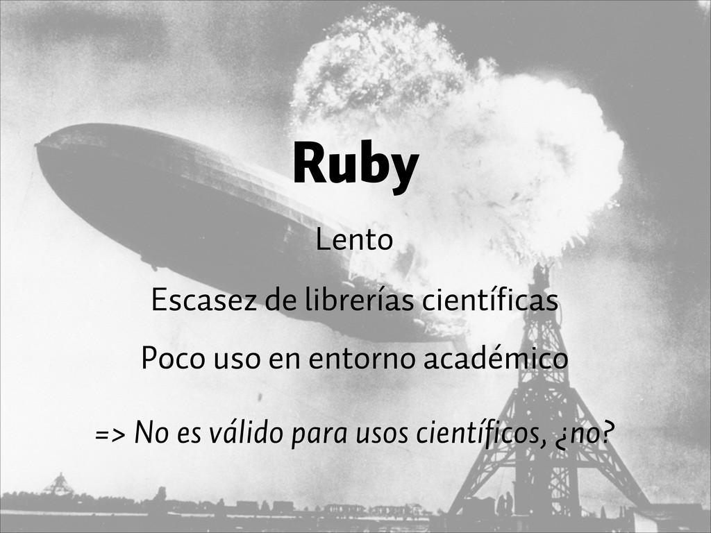Ruby Lento Escasez de librerías científicas => ...
