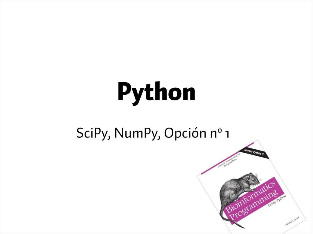 Python SciPy, NumPy, Opción nº 1