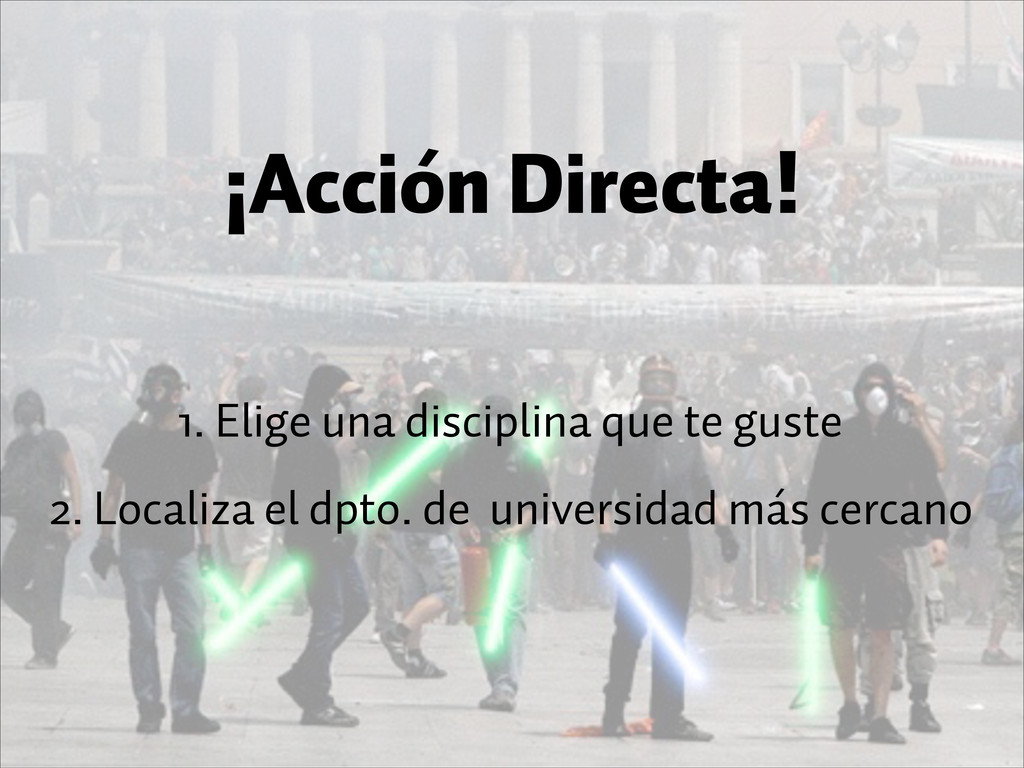 ¡Acción Directa! 1. Elige una disciplina que t...