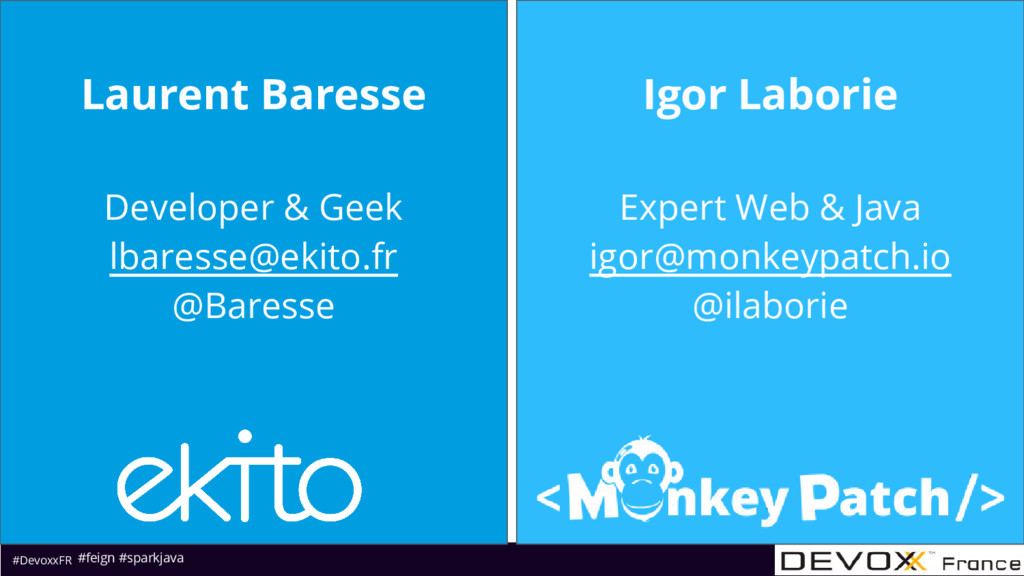 #DevoxxFR Laurent Baresse Developer & Geek lbar...