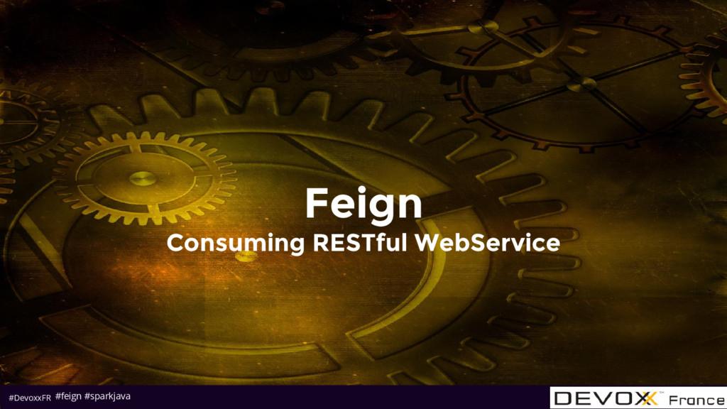 #DevoxxFR Feign Consuming RESTful WebService #f...