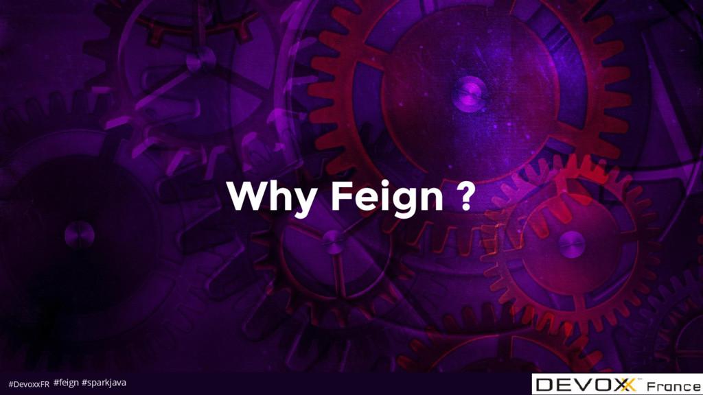 #DevoxxFR Why Feign ? #feign #sparkjava