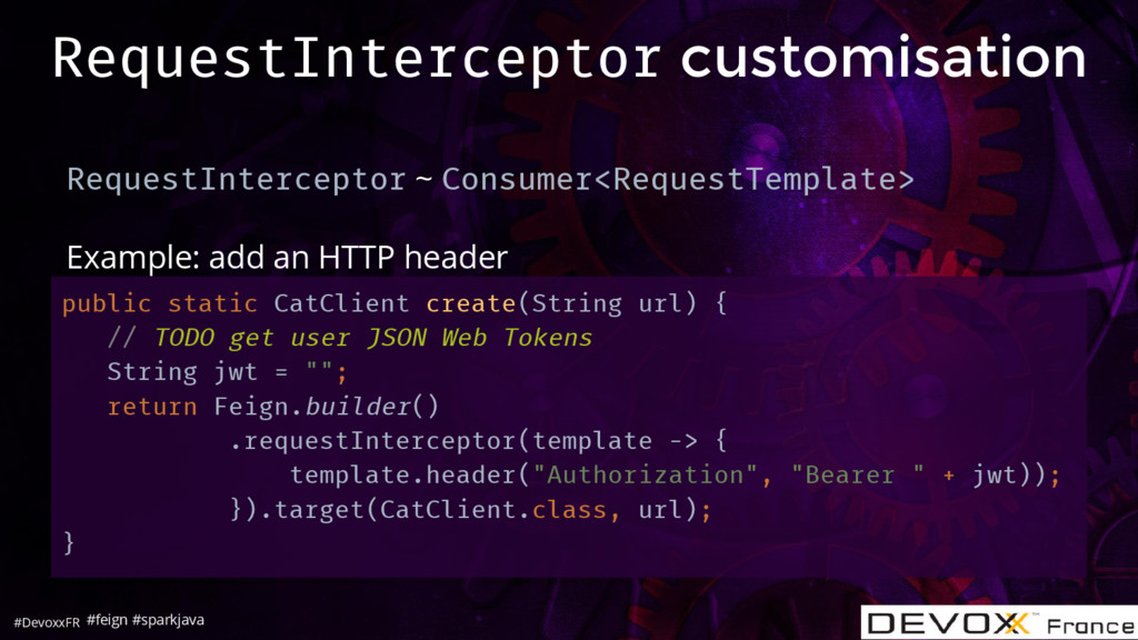 #DevoxxFR RequestInterceptor customisation Requ...