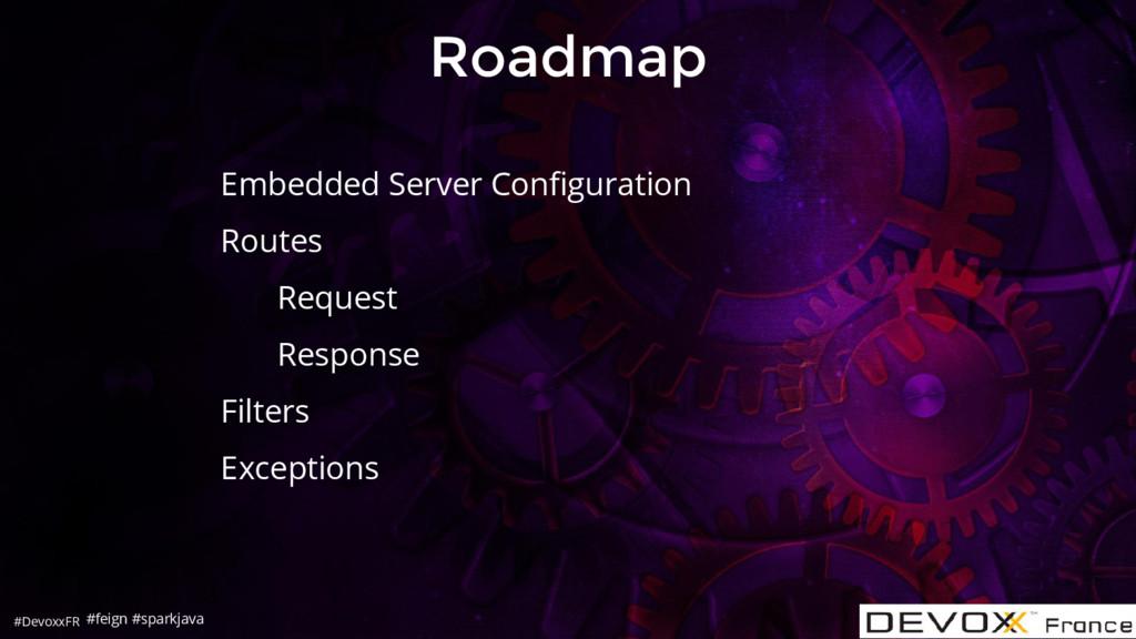 #DevoxxFR Roadmap Embedded Server Configuration...