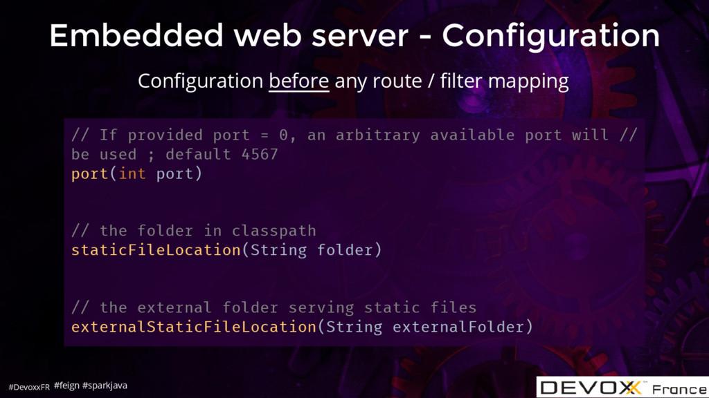 #DevoxxFR Embedded web server - Configuration /...