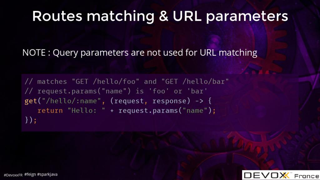 #DevoxxFR Routes matching & URL parameters // m...