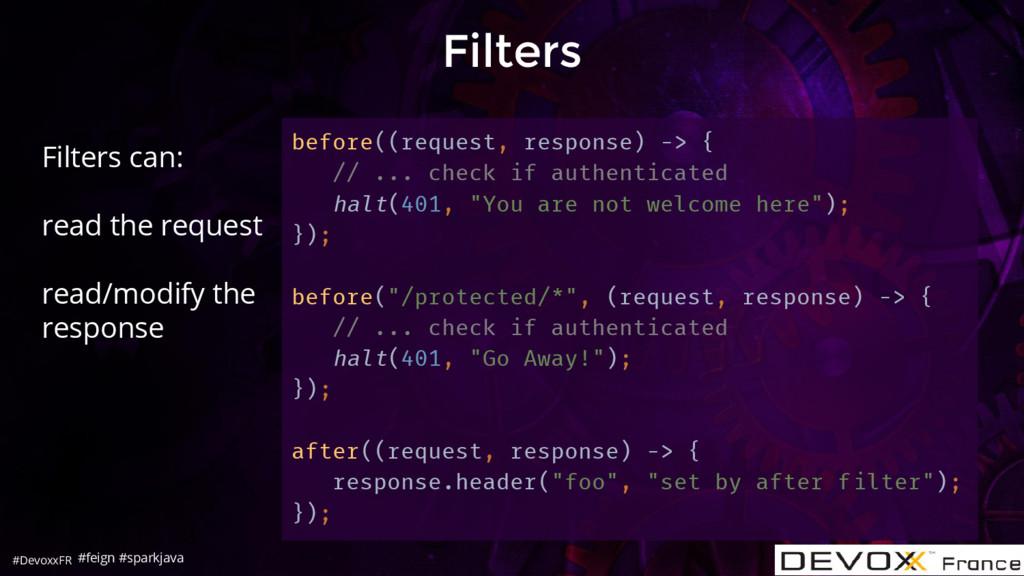#DevoxxFR Filters before((request, response) ->...