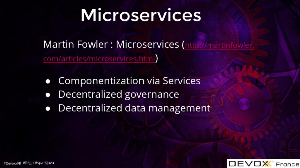 #DevoxxFR Microservices #feign #sparkjava Marti...