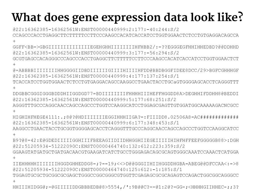 What does gene expression data look like? @22:1...