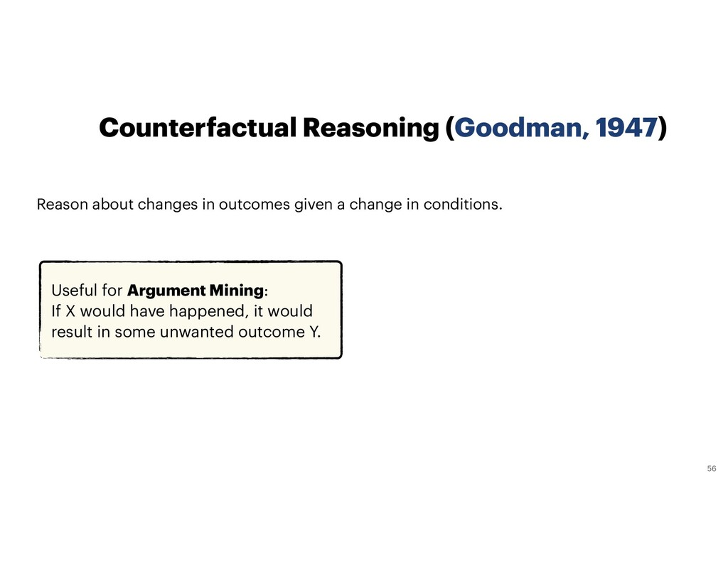 56 Counterfactual Reasoning (Goodman, 1947) Rea...