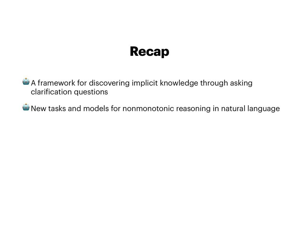 Recap 🤖A framework for discovering implicit kno...