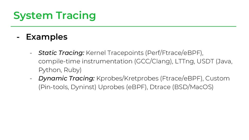 System Tracing - Examples - Static Tracing: Ker...