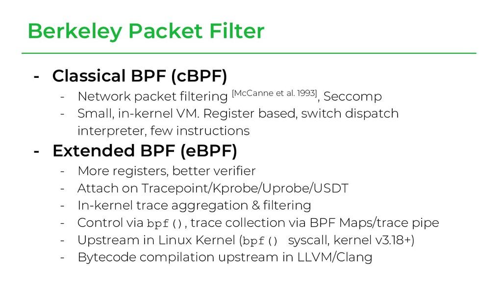 Berkeley Packet Filter - Classical BPF (cBPF) -...