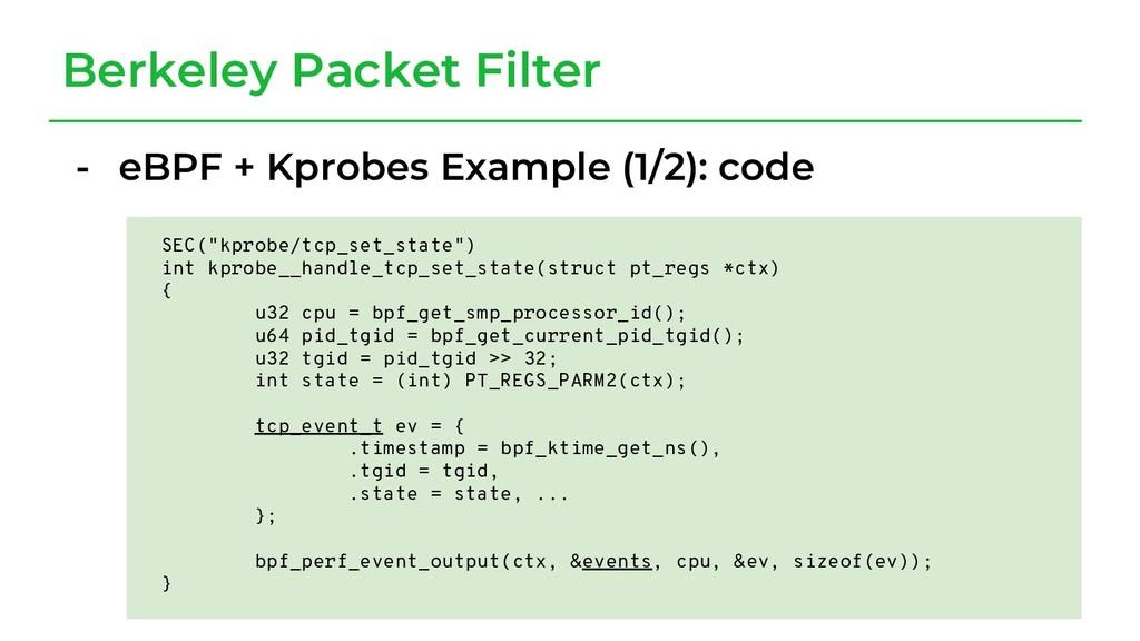Berkeley Packet Filter - eBPF + Kprobes Example...