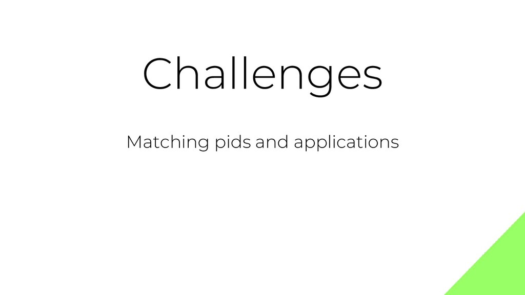 Challenges Matching pids and applications