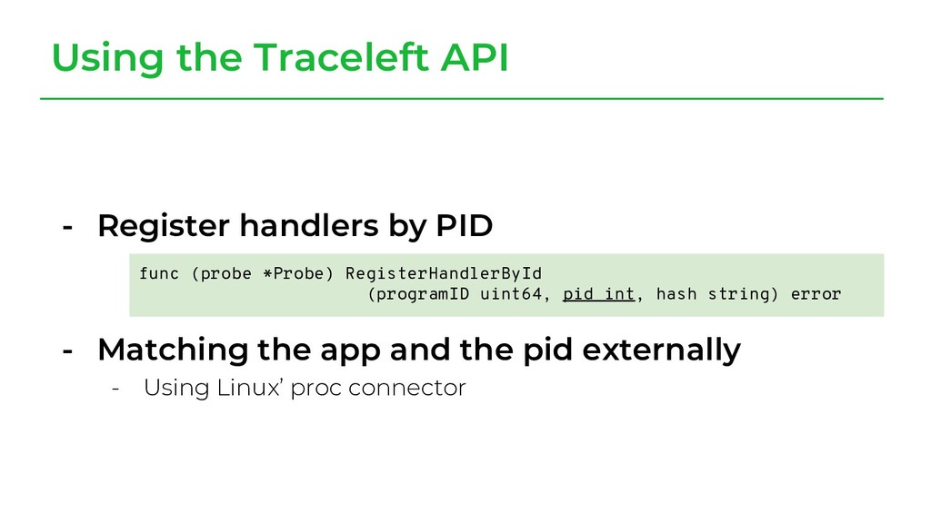 - Register handlers by PID - Matching the app a...