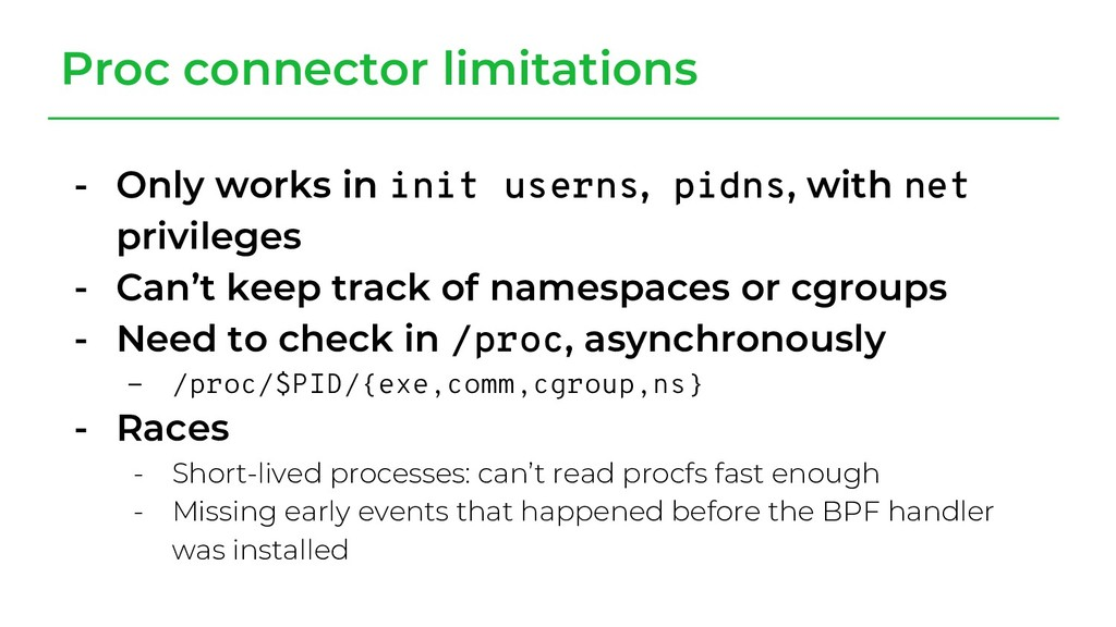- Only works in init userns, pidns, with net pr...