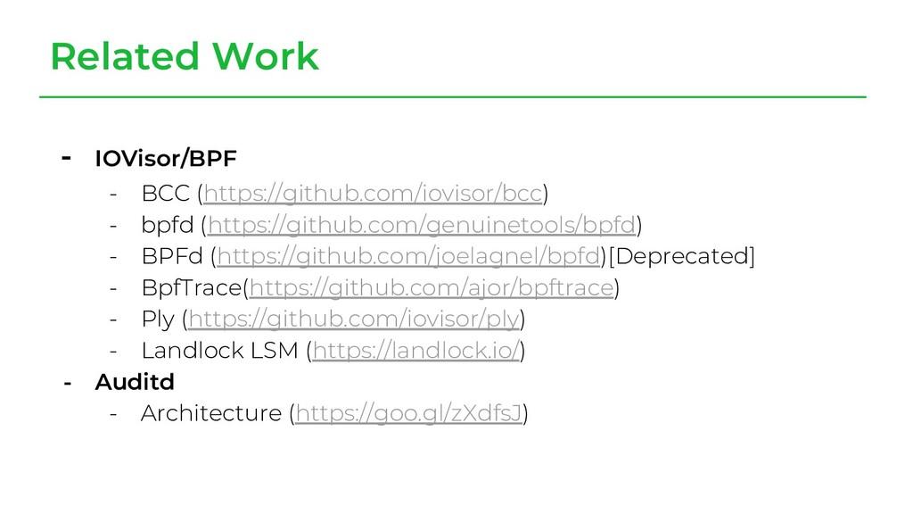 - IOVisor/BPF - BCC (https://github.com/iovisor...