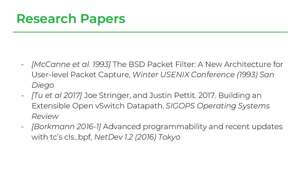 - [McCanne et al. 1993] The BSD Packet Filter: ...