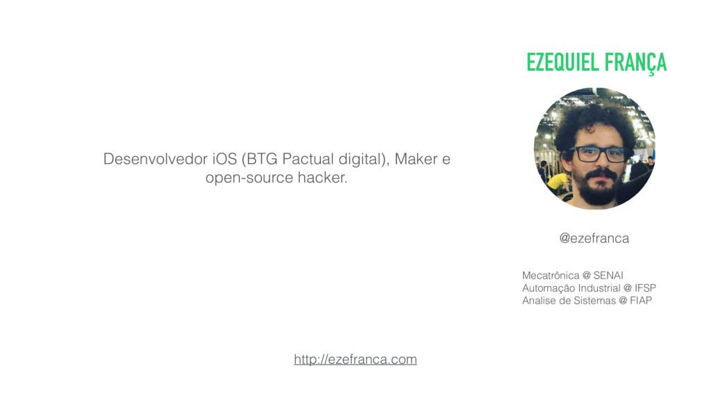 EZEQUIEL FRANÇA Desenvolvedor iOS (BTG Pactual ...