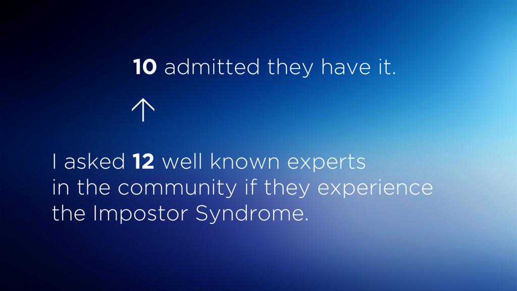 I asked 12 well known experts  in the communit...