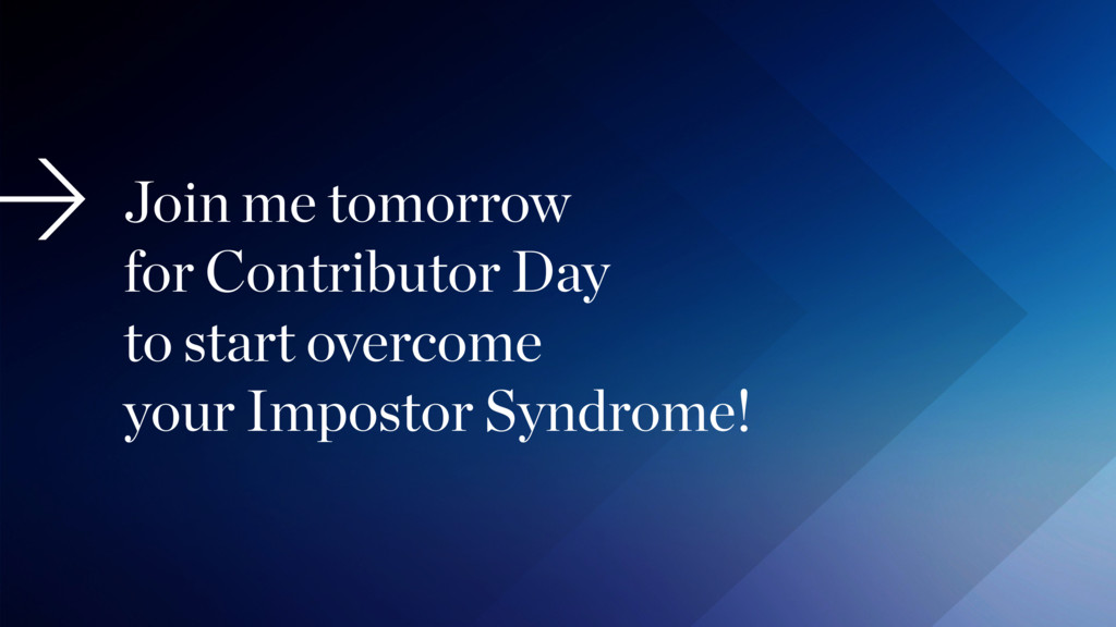 Join me tomorrow for Contributor Day to start ...