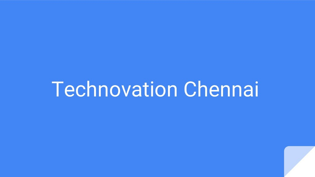 Technovation Chennai