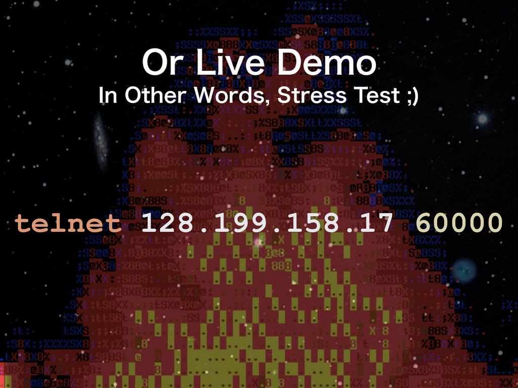 telnet 128.199.158.17 60000 0S-JWF%FNP *O0UI...
