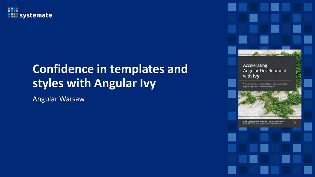 Confidence in templates and styles with Angular...