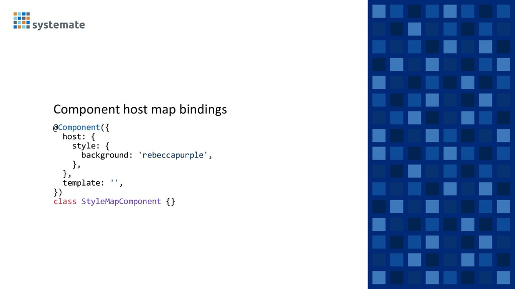 Component host map bindings @Component({ host: ...