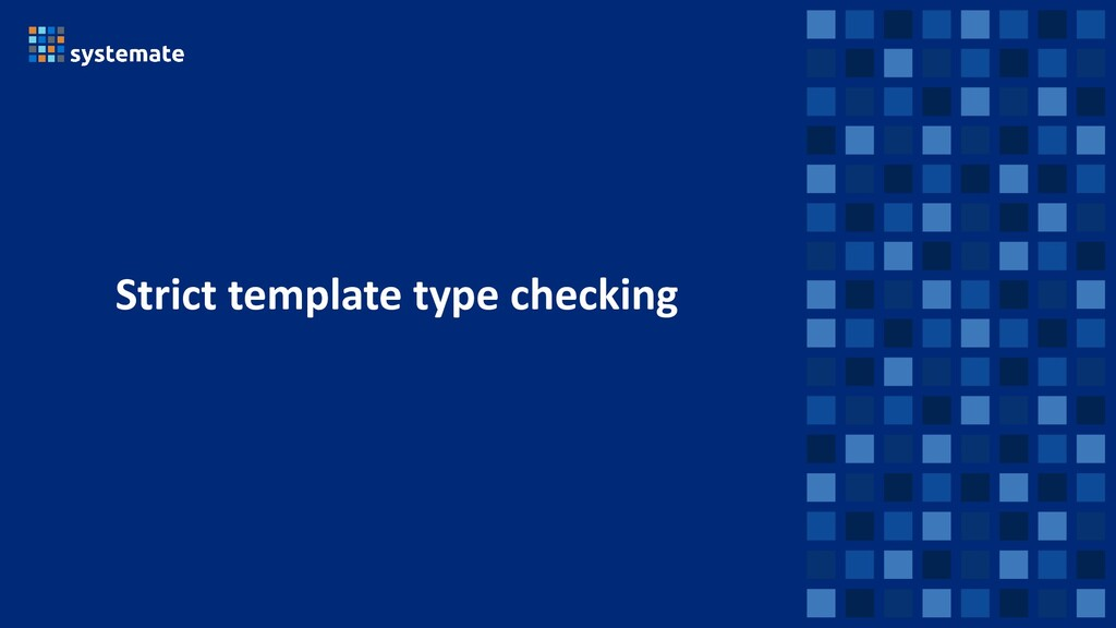 Strict template type checking