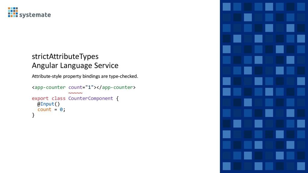 strictAttributeTypes Angular Language Service A...