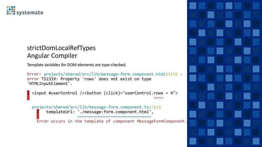 strictDomLocalRefTypes Angular Compiler Templat...