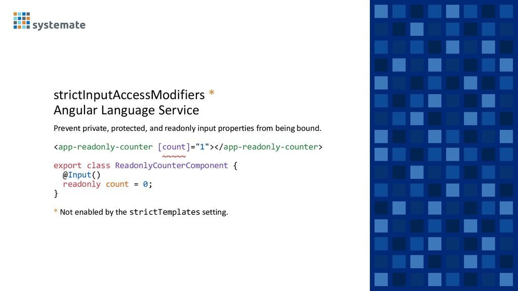 strictInputAccessModifiers * Angular Language S...