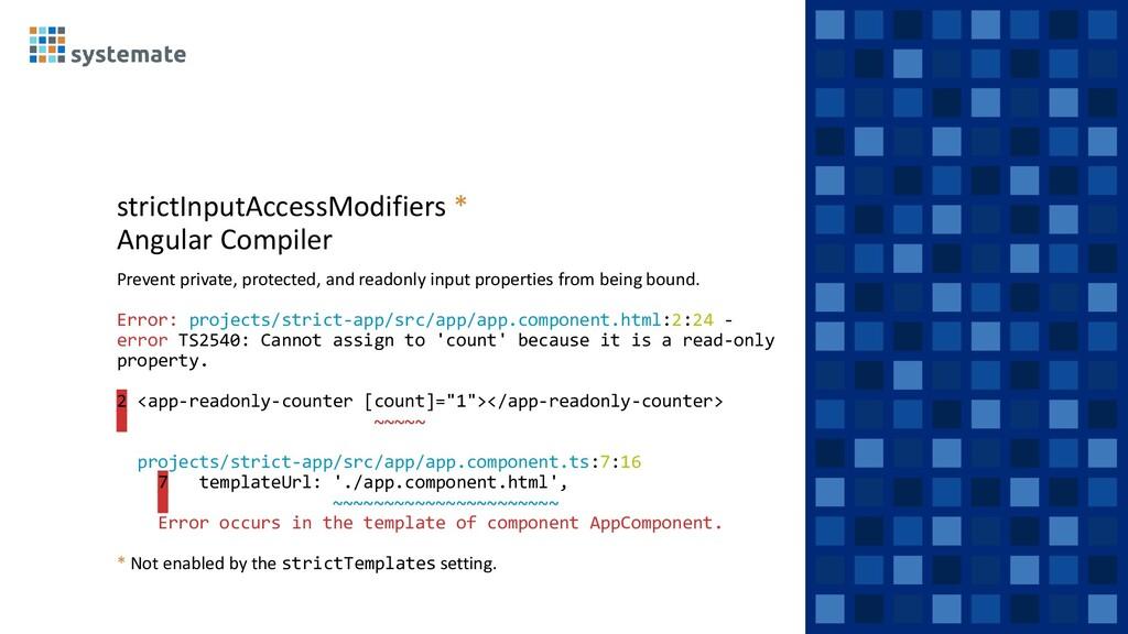 strictInputAccessModifiers * Angular Compiler P...