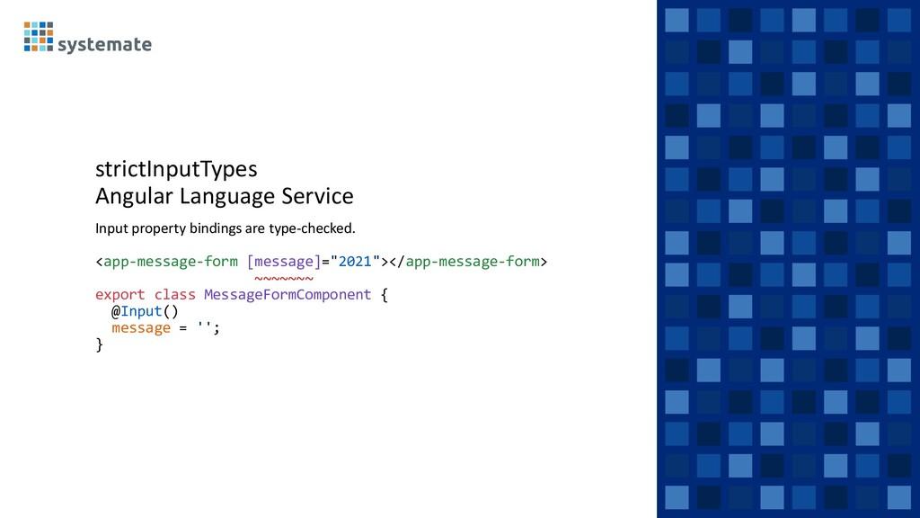 strictInputTypes Angular Language Service Input...