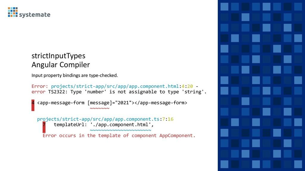 strictInputTypes Angular Compiler Input propert...